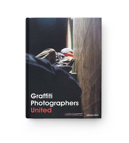 Paul Stenzel - Graffiti Photographers // United (Book)